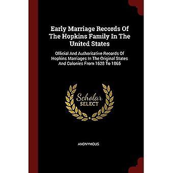 Hopkinsin perheen varhaiset avioliittotiedot Yhdysvalloissa: viralliset ja arvovaltaiset tiedot Hopkinsin avioliitoista alkuperäisissä osavaltioissa ja siirtomaissa 1628–1865