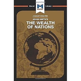 An Analysis of Adam Smiths The Wealth of Nations by John Collins