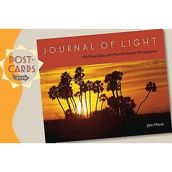 Postcards from Journal of Light by By photographer John Moran