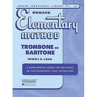 Rubank Elementary Method by Edited by Newell H Long