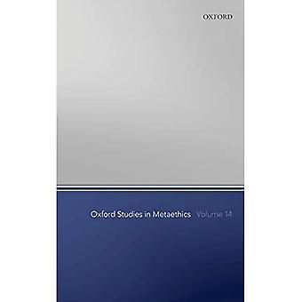 Oxford Studies in Metaethics Volume 14