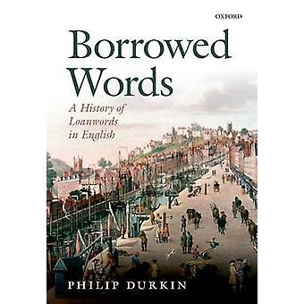 Mots empruntés par Philip Durkin