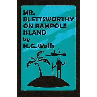 Mr Blettsworthy on Rampole Island by H. G. Wells - Michael Sherborne