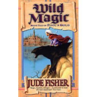 Wilde Magie von Jude Fisher - 9780743440417 Buch