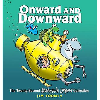 Onward and Downward - The Twenty-Second Sherman's Lagoon Collection by