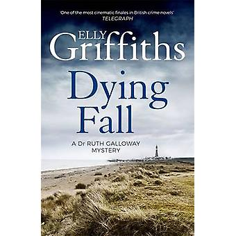 A Dying Fall by Elly Griffiths - 9781786482150 Book