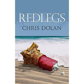 Redlegs by Chris Dolan - 9781908251077 Book