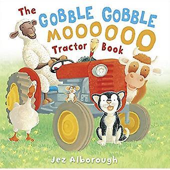 Il Gobble Gobble Moooooo trattore libro