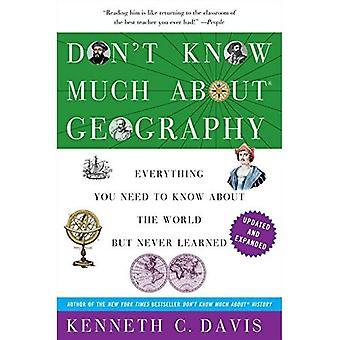 Ne sais pas beaucoup sur la géographie