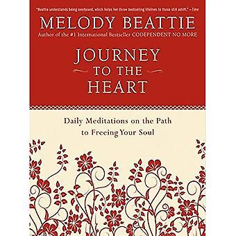 Resa till hjärtat: dagliga meditationer på vägen till att befria din själ