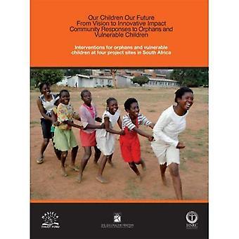 Interventioner för föräldralösa och utsatta barn på fyra projektwebbplatser i Sydafrika