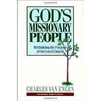 Das missionarische Volk Gottes: den Zweck der lokalen Kirche zu überdenken