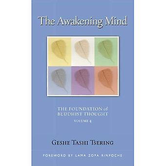 L'esprit d'éveil: Fondements de la pensée bouddhiste (fondation de la pensée bouddhiste)