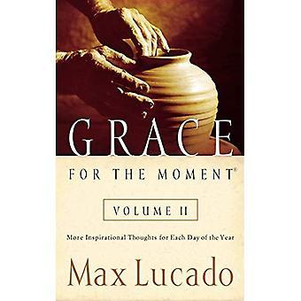 Genade voor het Moment, Volume 2: meer inspirerende gedachten voor elke dag van het jaar: 2 (Lucado, Max)