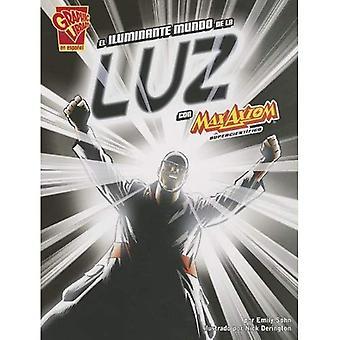 El iluminante mundo de la luz con Max Axiom, supercientffico / la luce che illumina il mondo con Max Axiom, Superscientist