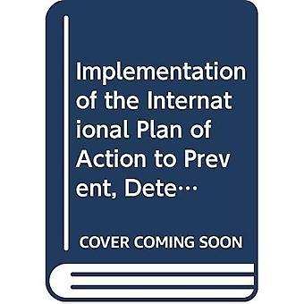 Uitvoering van het internationale actieplan te voorkomen, te ontmoedigen en te elimineren van illegale, ongemelde en ongereglementeerde visserij (FAO technische richtsnoeren voor een verantwoorde visserij)