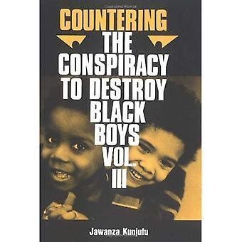 Møte konspirasjon for å ødelegge svarte gutter: Vol 3 (møte konspirasjon for å ødelegge svarte gutter)