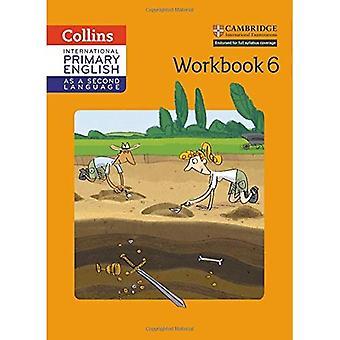 Kansainvälinen ensisijainen Englanti toinen kieli-työkirjana vaihe 6 (Collins Cambridge kansainvälinen ensisijainen Englanti toisena kielenä) (Collins Cambridge kansainvälinen ensisijainen Englanti toisena kielenä)