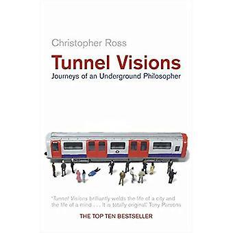 Tunnel Visions: Reizen van een ondergrondse filosoof