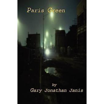 Paris Green by Janis & Gary Jonathan