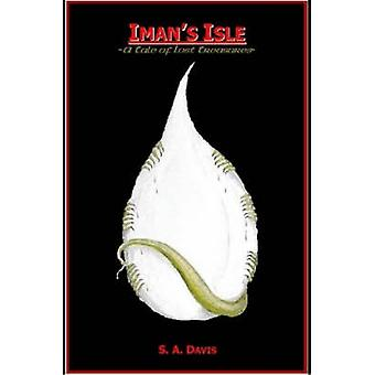 Imans Isle  A Tale of Lost Treasures by Davis & S. & A.