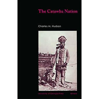 Catawba nationen av Hudson & Charles M.