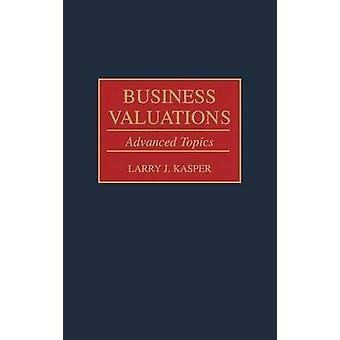 Företag värderingar avancerade ämnen av Kasper & Larry J.
