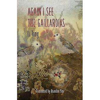 Again I See the Gaillardias by Li & Tong