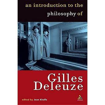 Introduction to the Philosophy van Gilles Deleuze door Khalfa & Jean