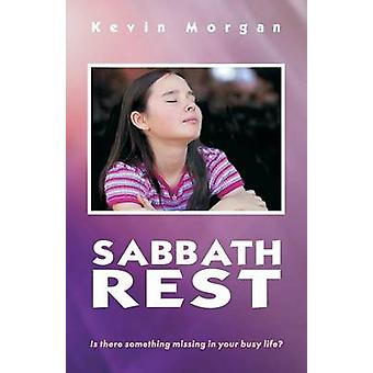 Sabbath Rest by Morgan & Kevin