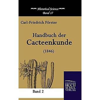Handbuch Der Cacteenkunde 1846 by Forster & CarlFriedrich