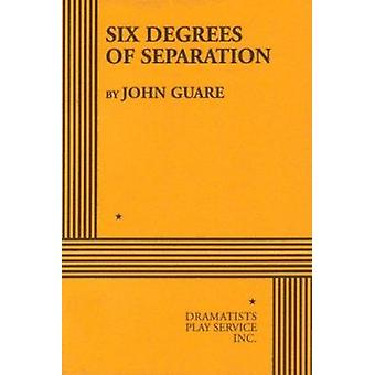 Six Degrees of Separation by John Guare - 9780822210344 Book
