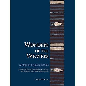 Wonders of the Weavers / Maravillas De Los Tejedores - Nineteenth-Cent
