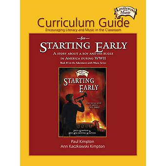 Curriculum Guide for Starting Early - Encouraging Literacy and Music i