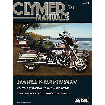 Harley-Davidson FLH/FLT Touring Series 2006-2009 by Ed Scott - 978159