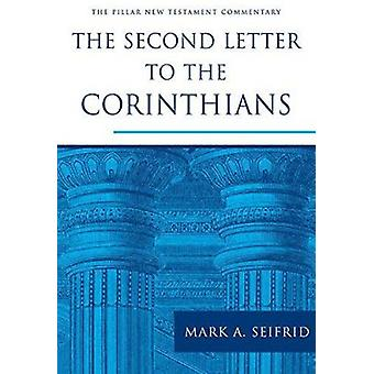 The Second Letter to the Corinthians by Mark Seifrid - 9781783591619