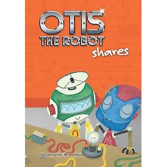 Otis the Robot Shares by Jim Carrington - Juanbjuan Oliver - 97818550