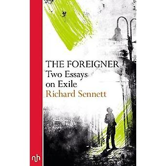 The Foreigner - Two Essays on Exile - 9781910749708 Book