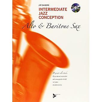 Intermediate Jazz Conception -- Alto & Baritone Sax - 15 Great Sol