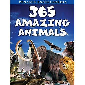 365 Amazing Animals by Pegasus - 9788131932513 Book