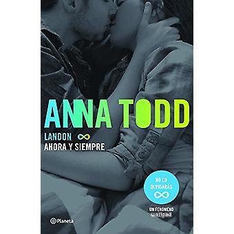 Landon 2. Ahora y Siempre by Anna Todd - 9786070737190 Book