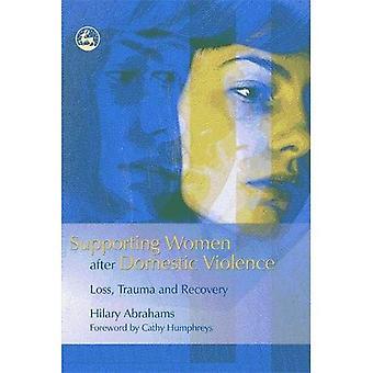 Understøttende kvinder efter vold: Tab, traumer og opsving