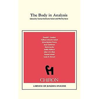The Body in Analysis Chiron Clinical Series by Stein & Murray