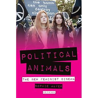 Political Animals by Sophie Mayer