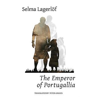 The Emperor of Portugallia by Lagerlf & Selma