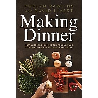 Making Dinner par Roblyn Rawlins