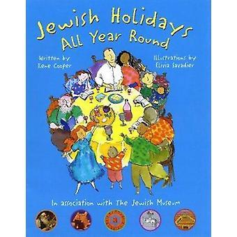 Jewish Holidays All Year Round - A Family Treasury by Ilene Cooper - E