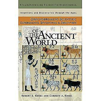 Expériences scientifiques révolutionnaires, inventions et découvertes du monde antique (expériences scientifiques révolutionnaires, inventions et découvertes à travers les âges)