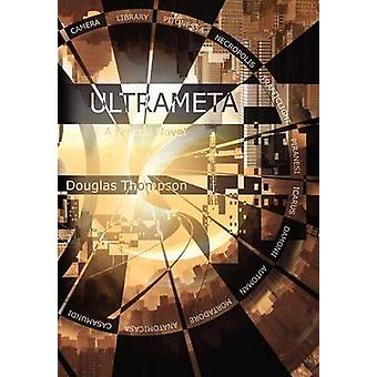 Ultrameta A Fractal Novel by Thompson & Douglas
