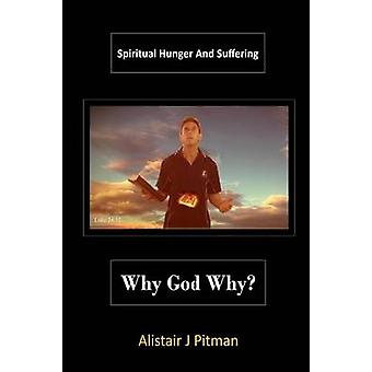 Why God Why by Pitman & Alistair J